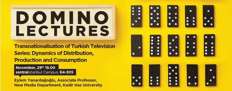 Domino Lectures: Transnationalisation of Turkish Television Series