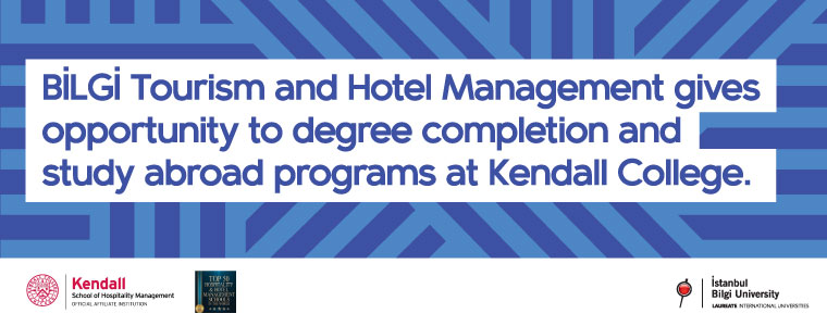 BİLGİ Tourism and Hotel Management gives opportunity to degree completion and study abroad programs at Kendall College