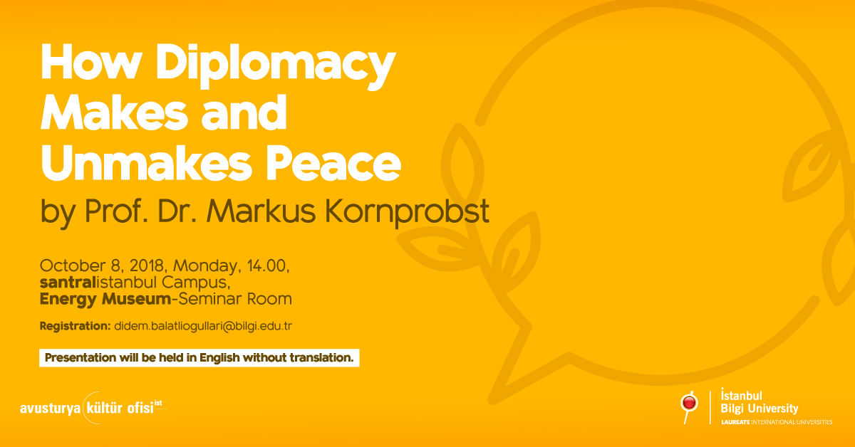 "Seminar: ""How Diplomacy Makes and Unmakes Peace"""
