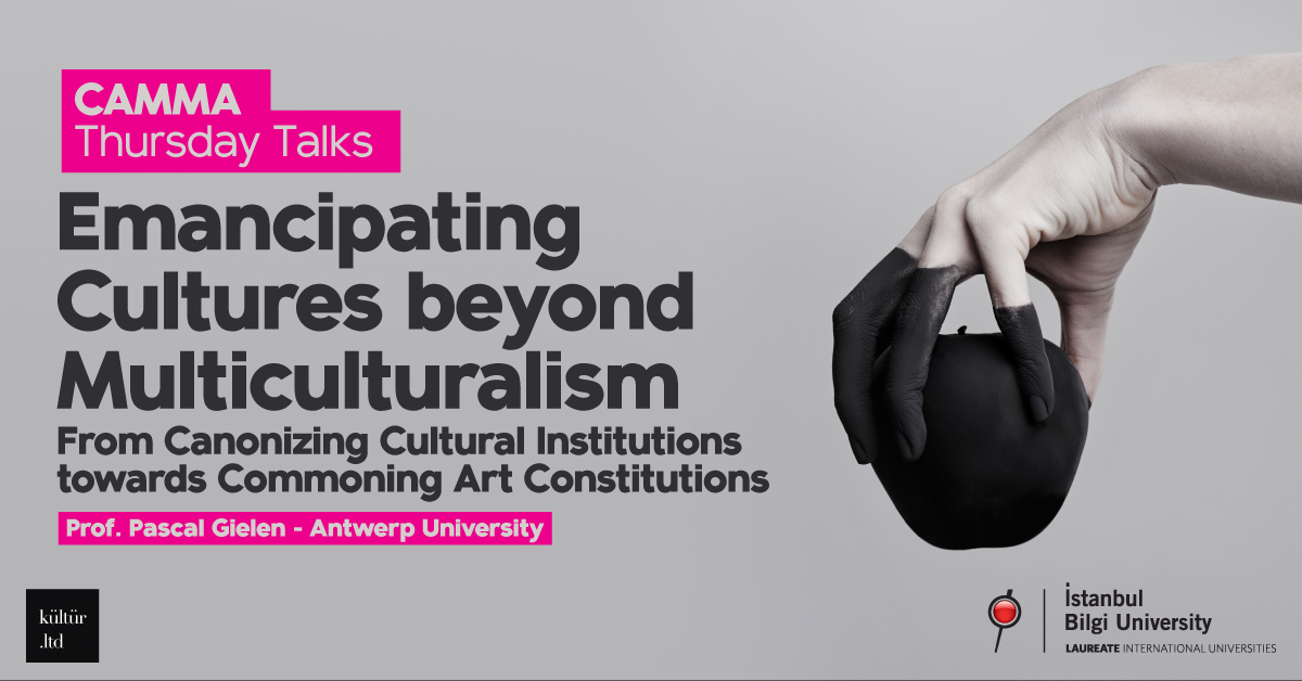 "CAMMA Thursday Talks: ""Emancipating Cultures beyond Multiculturalism"""