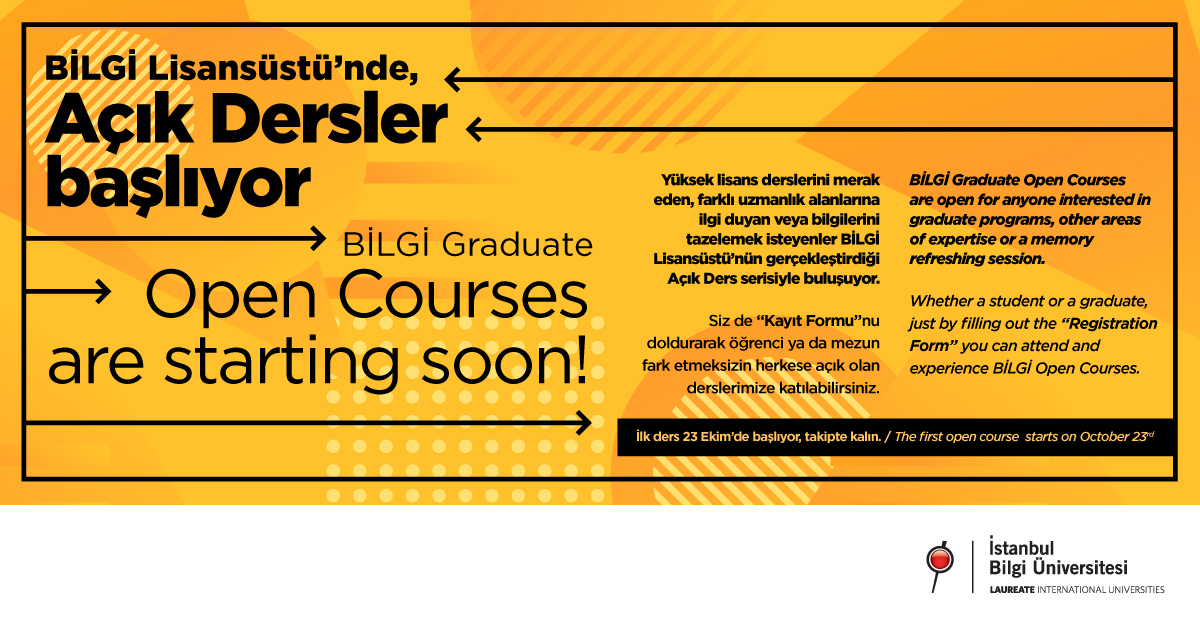 "BİLGİ Graduate ""Open Courses"" are starting soon."