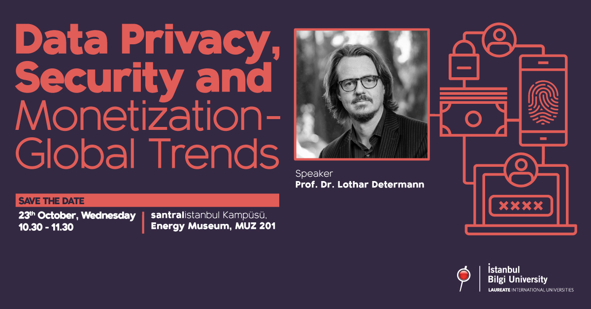 "Seminer: ""Data Privacy, Security and Monetization - Global Trends"""