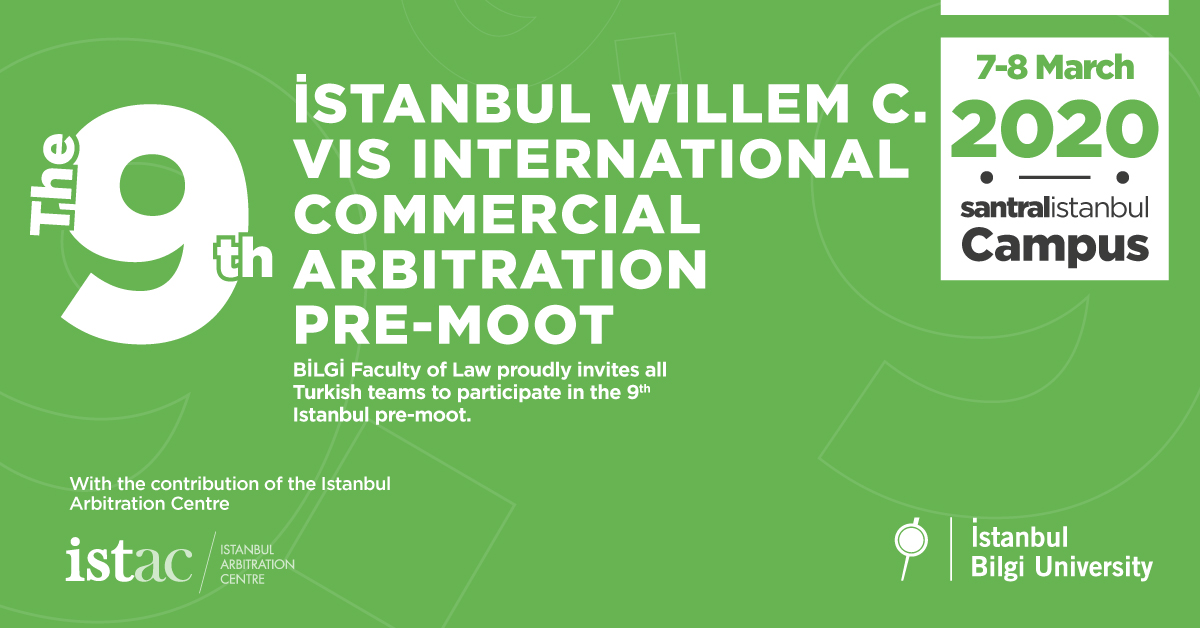 The 9th İstanbul Willem C. Vis International Commercial Arbitration Pre-Moot