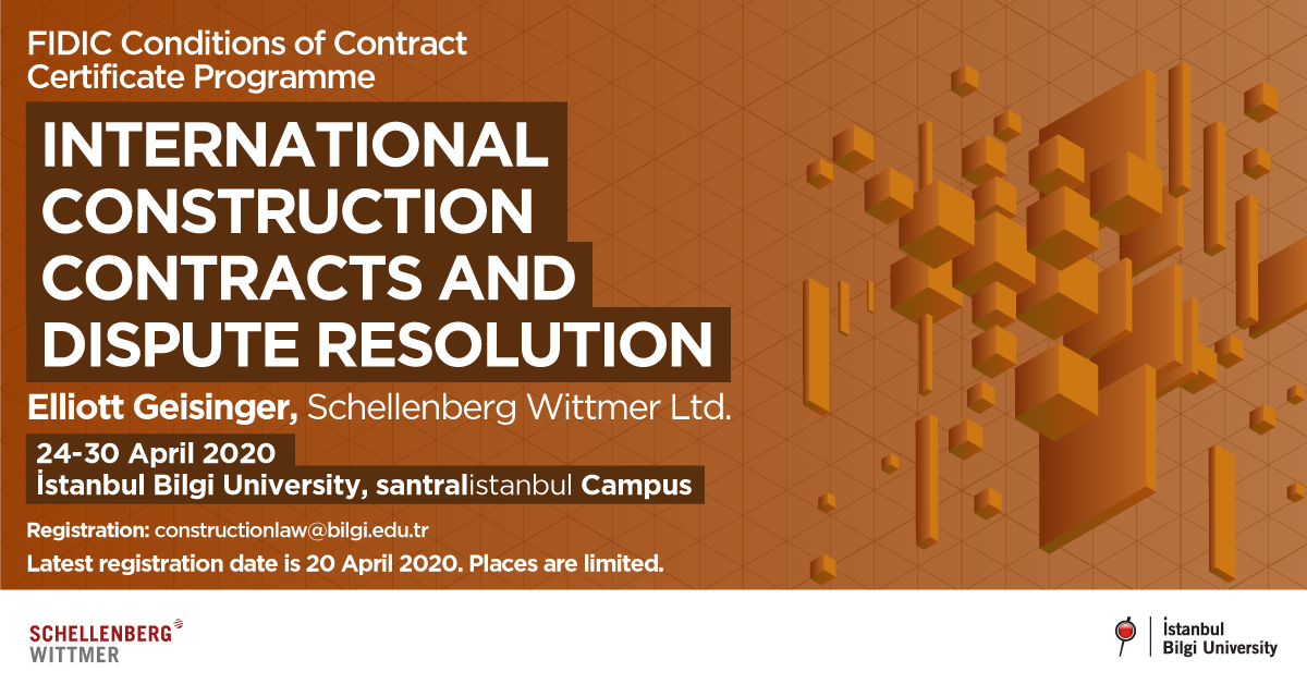 International Construction Contracts and Dispute Resolution Certificate Program